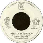 Jimmy James & The Vagabonds - Come Lay Some Lovin' On Me