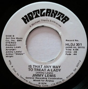 Jimmy Lewis - Is That Any Way To Treat A Lady