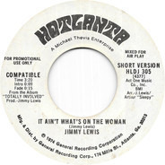 Jimmy Lewis - It Ain't What's On The Woman (Short & Long Version)