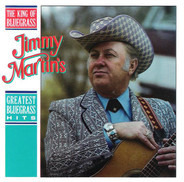 Jimmy Martin - Greatest Bluegrass Hits