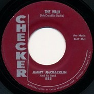 Jimmy McCracklin And His Band - The Walk / I'm To Blame