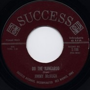 Jimmy McHugh - Do The Kangaroo / I Don't Want Everything