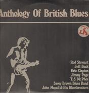 Jimmy Page, T.S. McPhee, Savoy Brown Blues Band a.o. - Anthology Of British Blues