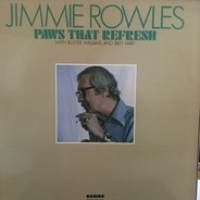 Jimmy Rowles - Paws That Refresh