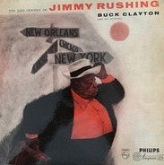 Jimmy Rushing With Buck Clayton And His Orchestra - The Jazz Odyssey Of Jimmy Rushing