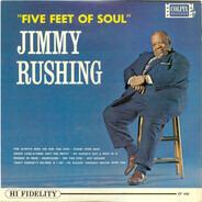 Jimmy Rushing - Five Feet of Soul
