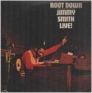 Jimmy Smith - Root Down - Jimmy Smith Live!