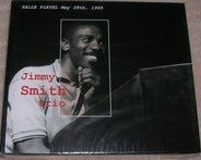Jimmy Smith With Thornel Schwartz And Donald Bailey - Jimmy Smith