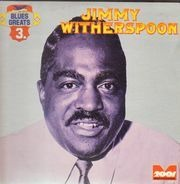 Jimmy Witherspoon - Blues Greats 3.