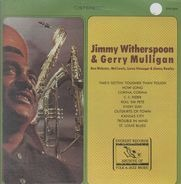 Jimmy Witherspoon & Gerry Mulligan - Jimmy Witherspoon & Gerry Mulligan