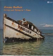 Jimmy Buffett - Living and Dying in 3/4 Time