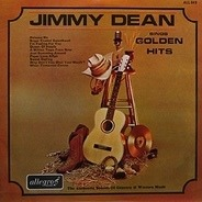 Jimmy Dean - Jimmy Dean Sings Golden Hits