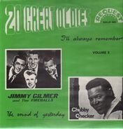 Jimmy Gilmer, Chubby Checker - 20 Great Oldies I'll Always Remember Vol.5
