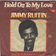 Jimmy Ruffin - Hold On To My Love / Hold On To My Love (Instrumental)