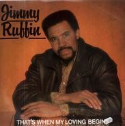 Jimmy Ruffin - That's When My Loving Begins