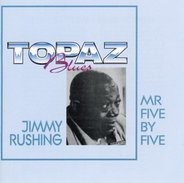 Jimmy Rushing - Mr Five By Five