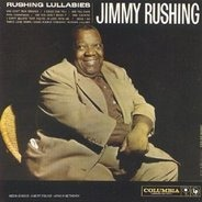 Jimmy Rushing - Rushing Lullabies