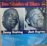 Jimmy Rushing - Two Shades Of Blues