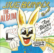 Jive Bunny And The Mastermixers - Jive Bunny - The Album