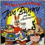 Jive Bunny And The Mastermixers / The John Anderson Band - Let's Party / Auld Lang Syne