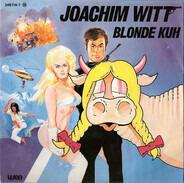 Joachim Witt - Blonde Kuh