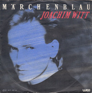 Joachim Witt - Marchenblau