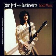 Joan Jett & The Blackhearts - Good Music