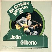 João Gilberto - Os Grandes Sucessos De João Gilberto
