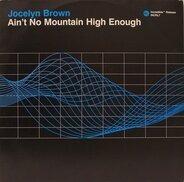 Jocelyn Brown - Ain't No Mountain High Enough