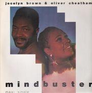 Jocelyn Brown & Oliver Cheatham - Mindbuster