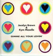 Jocelyn Brown & Kym Mazelle - Gimme All Your Lovin'