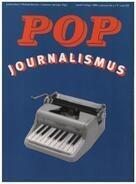 Jochen Bonz / Michael Büscher/ Johannes Springer - Popjournalismus
