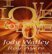 Jody Watley Featuring Roy Ayers - I Love To Love