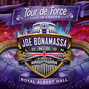 Joe Bonamassa - Tour De Force - Live In London - Royal Albert Hall