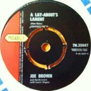 Joe Brown And The Bruvvers - A Lay-About's Lament / A Picture Of You