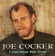 Joe Cocker - I Can Hear The River