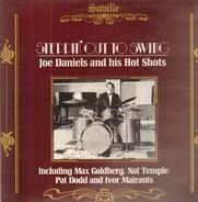 Joe Daniels And His Hot Shots - Steppin' Out To Swing