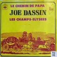 Joe Dassin - Le Chemin De Papa / Les Champs-Élysées