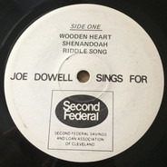 Joe Dowell - Joe Dowell Sings For Second Federal Savings And Loan Association Of Cleveland