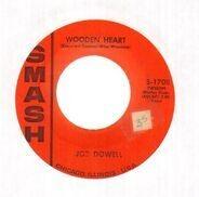 Joe Dowell - Wooden Heart / Little Bo Peep
