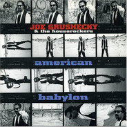Joe Grushecky & The Houserockers - American Babylon