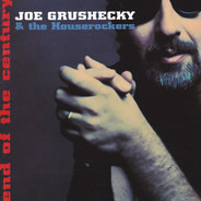 Joe Grushecky & The Houserockers - End of the Century