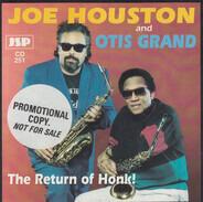 Joe Houston , Otis Grand - The Return of Honk!