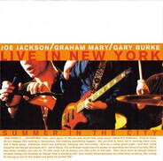 Joe Jackson / Graham Maby / Gary Burke - Summer In The City - Live In New York