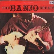 Joe Maphis, Dick Rosmini a.o. - The Banjo Greats Vol. 1