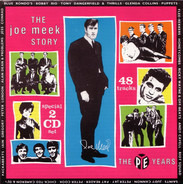 Joe Meek - The Joe Meek Story • The Pye Years