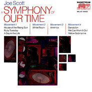 Joe Scott - A Symphony Of Our Time