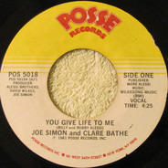Joe Simon and Clare Bathe' - You Give Life To Me (Vocal)/You Give Life to Me (Inst.)