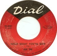 Joe Tex - Hold What You've Got / Fresh Out Of Tears