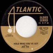Joe Tex - Hold What You've Got / Show Me